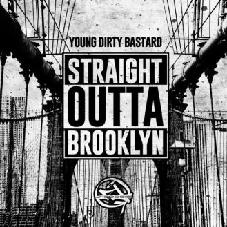 00-young_dirty_bastard-straight_outta_brooklyn_(mixtape)-web-2015-cover-wtcf